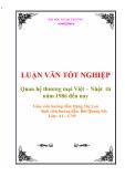 """Luận văn tốt nghiệp """"Quan Hệ Thương Mại Việt Nam - Nhật Bản giai đoạn từ 1986 đến nay"""""""