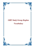 GRE Study Group Kaplan Vocabulary