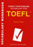 Check Your English Vocabulary for TOEFL_3RD EDITION