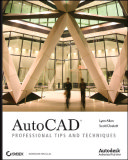 Sybex AutoCAD Professional Tips and Techniques Dec 2006