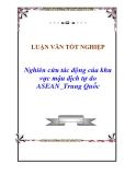 Nghiên cứu tác động của khu vực mậu dịch tự do ASEAN_Trung Quốc