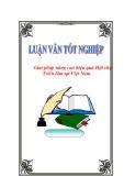 """Luận văn tốt nghiệp """"Giải pháp nâng cao hiệu quả Hội chợ Triển lãm tại Việt Nam"""""""