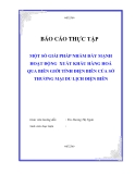 """Luận văn tốt nghiệp """"Một số giải pháp nhằm đẩy mạnh hoạt động xuất nhập khẩu hàng hoá tỉnh Điện Biên của sở Thương mại - du lịch Điện Biên"""""""