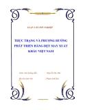 """Luận văn tốt nghiệp về """"Thực trạng và phương hướng phát triển hàng dệt may xuất khẩu Việt Nam """""""