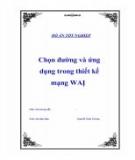 Đồ án tốt nghiệp: Chọn đường và ứng dụng trong thiết kế mạng WAN