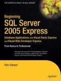 Beginning SQL Server 2005 Express