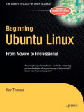 Beginning Ubuntu Linux - From Novice To Professional