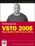 Professional VSTO 2005 Visual Studio 2005 Tools for Office