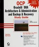 OCP: Oracle8i DBA Architecture & Administration and Backup & Recovery Study Gui