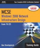 MCSE: Windows ® 2000 Network Infrastructure Design