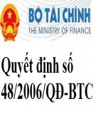 Quyết định số 48/2006/QĐ-BTC của Bộ Tài chính