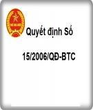 Quyết định số 15/2006/QĐ-BTC năm 2006