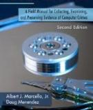 Cyber Forensics—A Field Manual for Collecting, Examining, and Preserving Evidence of Computer Crimes