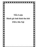 """Đề tài tốt nghiệp """"Đánh giá tình hình thu hút FDI ở Hà Nội"""""""