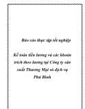 Luận văn - Kế toán tiền lương và các khoản trích theo lương tại Công ty sản xuất Thương Mại và dịch vụ Phú Bình