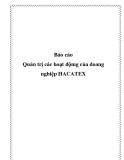 Báo cáo - Quản trị các hoạt độmg của doang nghiệp HACATEX