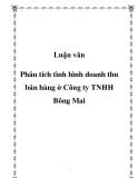 Luận văn- Phân tích tình hình doanh thu bán hàng ở Công ty TNHH Bông Mai