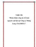 """Luận văn """" Hoàn thiện công tác kế toán nguyên vật liệu tại Công ty Thăng Long (TALIMEX)"""""""