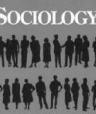 Sự ra đời và phát triển của Xã hội học