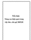 """Luận văn """" Nâng cao hiệu quả trong việc thu -chi quỹ BHXH"""""""