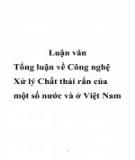 Luận văn: Tổng luận về công nghệ xử lý chất thải rắn của một số nước và ở Việt Nam