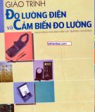 Giáo trình Đo lường điện và Cảm biến đo lường - Nguyễn Văn Hòa (chủ biên)
