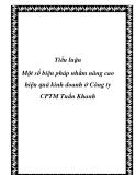Luận văn - Một số biện pháp nhằm nâng cao hiệu quả kinh doanh ở Công ty CPTM Tuấn Khanh