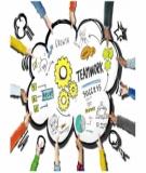 7 kỹ năng cơ bản để làm việc nhóm hiệu quả