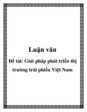 Đề tài: Giải pháp phát triển thị trường trái phiếu Việt Nam
