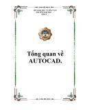 Tổng quan về AUTOCAD.