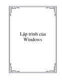 Giáo trình Lập trình của Windows - Trần Minh Thái