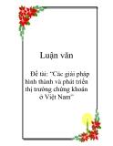 """Đề tài: """"Các giải pháp hình thành và phát triển thị trường chứng khoán ở Việt Nam"""","""