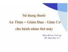 Giáo trình Sử dụng thuốc An thần-Giảm đau-Giãn cơ cho bệnh nhân thở máy