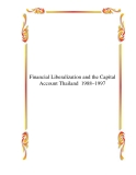 Financial Liberalization and the Capital Account Thailand  1988–1997