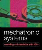 Mechatronic System Modelling And Simulation With Hdls