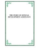 THE STORY OF OFFICIAL DEVELOPMENT ASSISTANCE