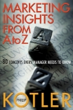 Book Marketing Insights From A to Z: 80 Concepts Every Manager Needs to Know