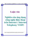 Luận văn: Nghiên cứu ứng dụng công nghệ điện thoại trên Internet ( Internet Telephony VOIP)