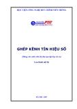 Giáo trình Ghép kênh tín hiệu số - HV Bưu Chính Viễn Thông