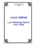 Giáo trình Lập trình hệ thống máy tính - Phạm Hùng Kim Khánh