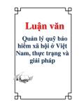 Luận văn: Quản lý quỹ bảo hiểm xã hội ở Việt Nam, thực trạng và giải pháp