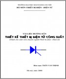 Tài liệu hướng dẫn Thiết kế thiết bị điện tử công suất - Trần Văn Thịnh