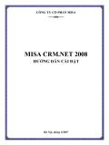 Hướng dẫn Cài đặt phần mềm MISA CRM.NET 2008 - Công ty Cổ phần Misa