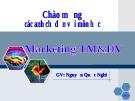 BÀI GIẢNG MARKETING TM & DV