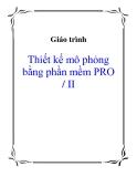Giáo trình: Thiết kế mô phỏng bằng phần mềm PRO / II
