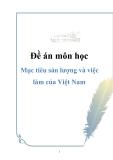Đề án môn học: : Mục tiêu sản lượng và việc làm của Việt Nam