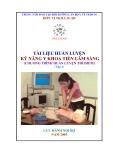 Tài liệu huấn luyện: Kỹ năng Y khoa tiền lâm sàng (Tập 2)