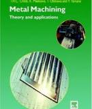 Metal Machining Theory and Applications