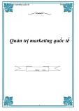 Tài liệu: Quản trị marketing quốc tế