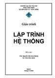 Giáo trình Lập trình hệ thống - ThS. Nguyễn Hứa Duy Khang, Ks. Trần Hữu Danh